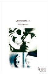 Acheter Querelle(S) III